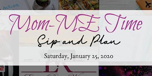 Mom-E Time Sip and Plan