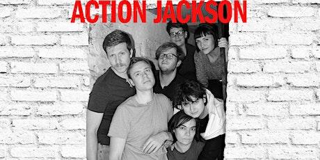 Action Jackson (ON HIATUS) tickets