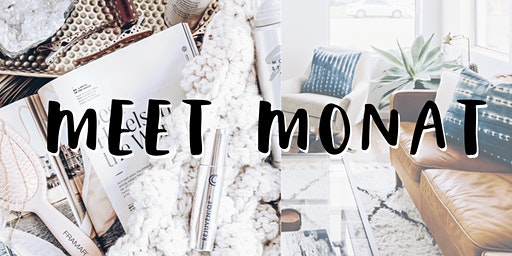 Meet Monat!