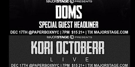 Major Stage Presents: Doms & Köri Öctöberr at The Paperbox 12/17 tickets