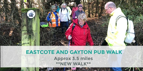 EASTCOTE AND GAYTON PUB WALK | 3.5 MILES | EASY | NORTHANTS tickets