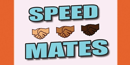 HellaaMelanin Presents: Speed Mates