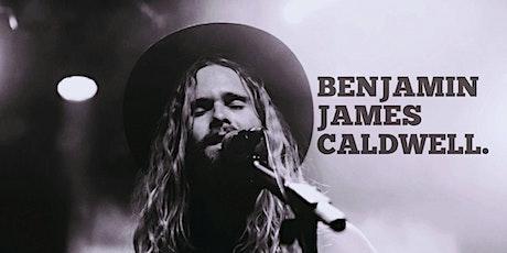 Benjamin James Caldwell in Concert tickets