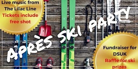 Aprés Ski Party Fundraiser tickets