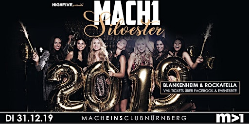 NEW YEARS EVE - Silvester 2019 im Mach1