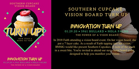 Southern Cupcake Vision Board Turn UP tickets