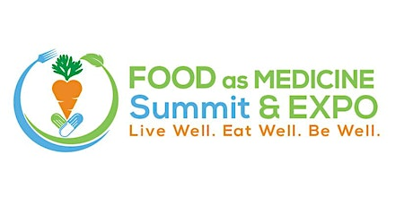 Food as Medicine Summit & Expo tickets