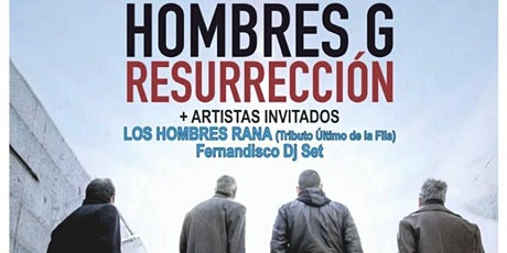 HOMBRES G RESURRECCIÓN en EL BOSQUE ( CÁDIZ ) tickets