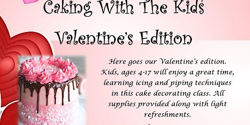 Caking With The Kids Valentine's Edition
