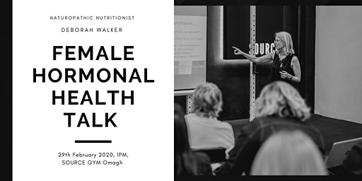Female Hormonal Health Talk-- With Naturopathic Nutritionist Deborah Walker