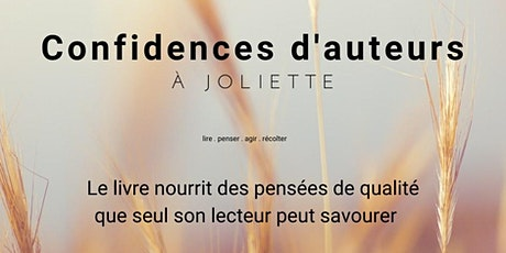 Confidences d'auteurs Joliette - par Liberta billets