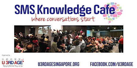 SMS (Seniors-Meet-Seniors) Knowledge Cafe #93 tickets