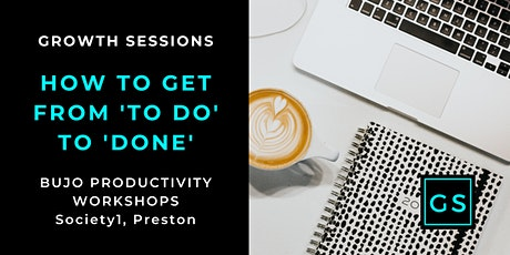 How To Get From To Do to DONE - BUJO Productivity Workshops tickets