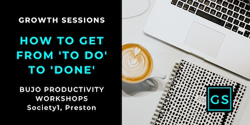 How To Get From To Do to DONE - BUJO Productivity Workshops