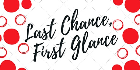 Last Chance, First Glance tickets