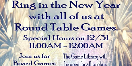New Year's Eve 2019-2020 Games at Round Table Games tickets