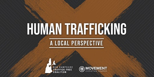 Human Trafficking: A Local Perspective