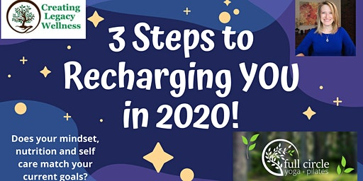 3 Steps to Recharging You in 2020!