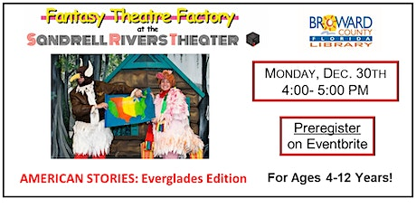Fantasy Theatre Factory- AMERICAN STORIES: Everglades Edition. 4-12 Yrs. tickets