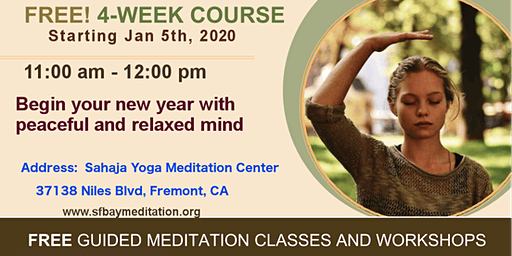 Start your new year with 4 week course of Meditation in Fremont, CA