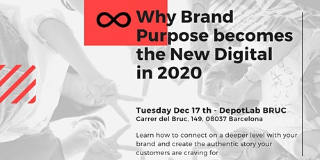 Why Brand Purpose becomes the New Digital in 2020? tickets