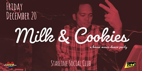 Milk & Cookies - a house music dance party tickets