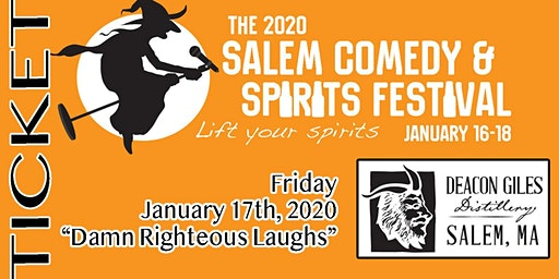 2020 Salem Comedy & Spirits Festival: Damn Righteous Laughs (night2)