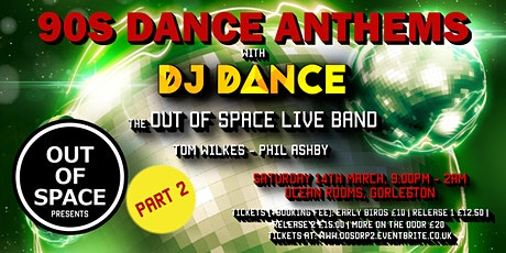 Out of Space Presents: 90s Dance Anthems at The Ocean Rooms Part 2 tickets