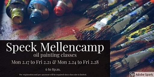 Intro to  Oil Painting with Speck Mellencamp
