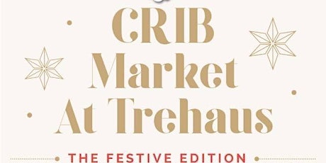 CRIB Market @ Trehaus: The Festive Edition with Oleah Handcrafted tickets