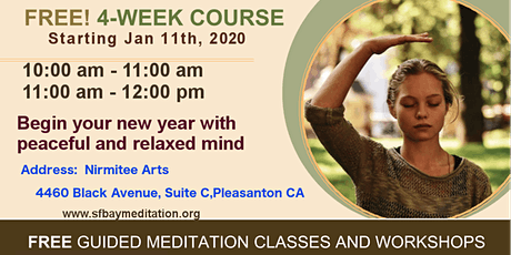 Start your new year with 4 week Meditation course in Pleasanton,CA tickets