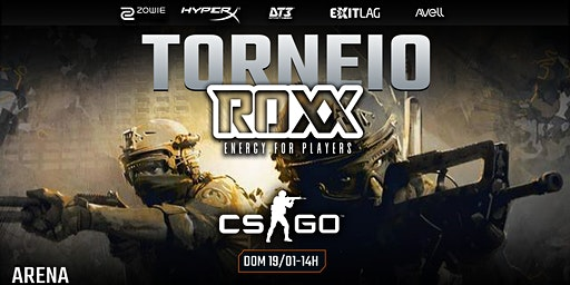 TORNEIO X5 - CS:GO by Roxx
