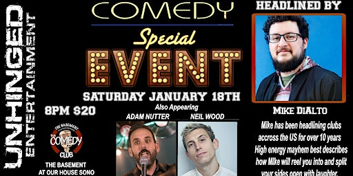Unhinged Comedy presents: Mike DiAlto
