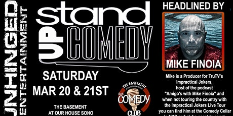 Unhinged Comedy presents: Mike Finoia tickets