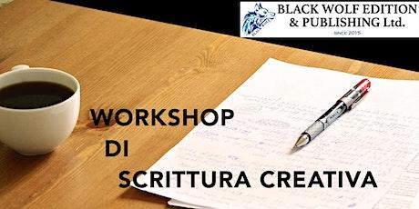WORKSHOP DI SCRITTURA CREATIVA tickets