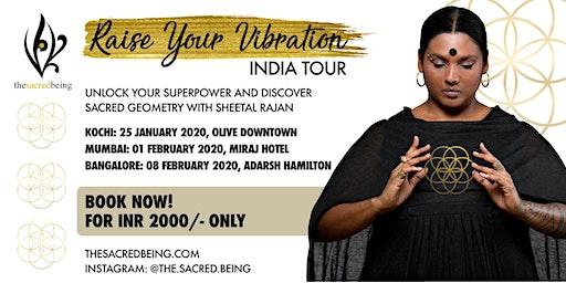 RAISE YOUR VIBRATION - INDIA TOUR - MUMBAI