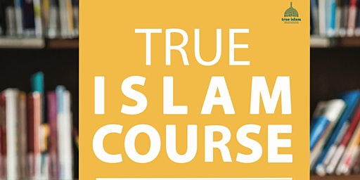 True Islam Course