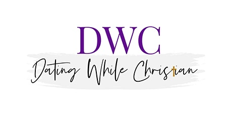 Dating While Christian: 2nd Edition tickets