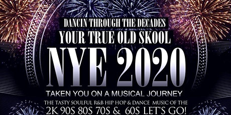 """""""DANCIN THROUGH THE DECADES """" OLD SCHOOL NEW YEARS EVE PARTY tickets"""