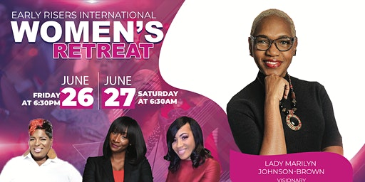 Early Risers International Annual Retreat For Women