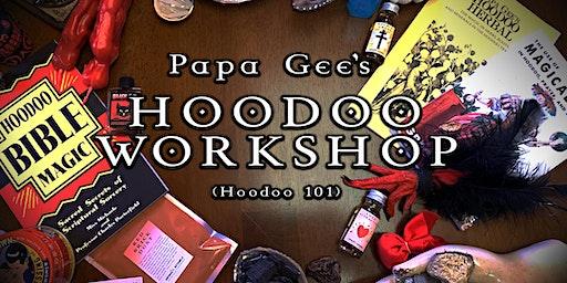 The Hoodoo Workshop - Introduction to Hoodoo
