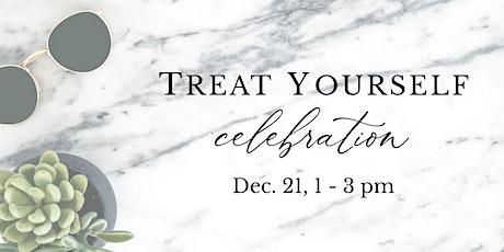 Treat Yourself Celebration! tickets