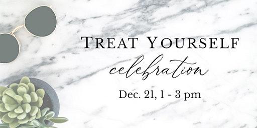 Treat Yourself Celebration!