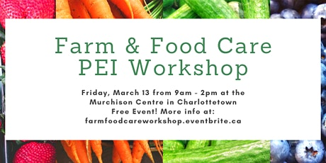 Farm & Food Care PEI Workshop tickets