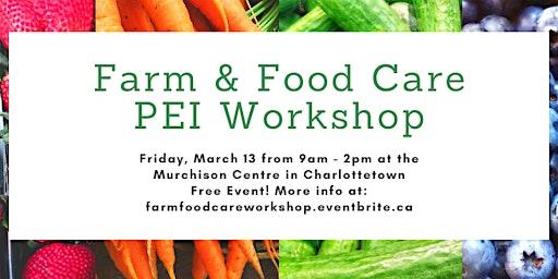 Farm & Food Care PEI Workshop