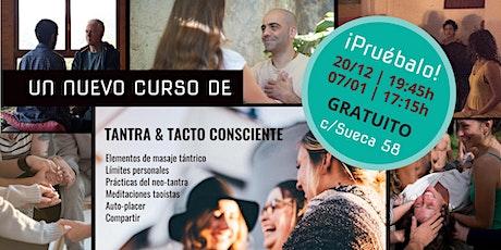 Curso Tantra y Tacto Consciente: Charla gratuita entradas