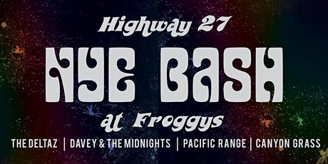 Highway 27 New Years Eve at Froggys Topanga tickets