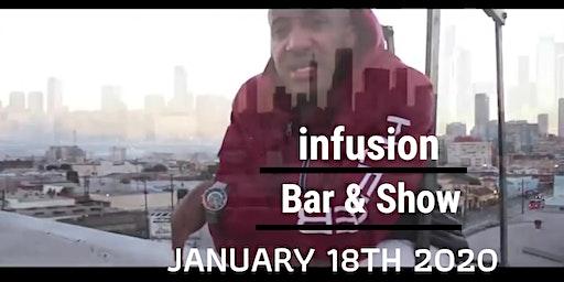 Infusion BAR & Show