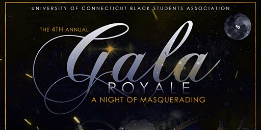 The 4th Annual Gala Royale: A Night of Masquerading