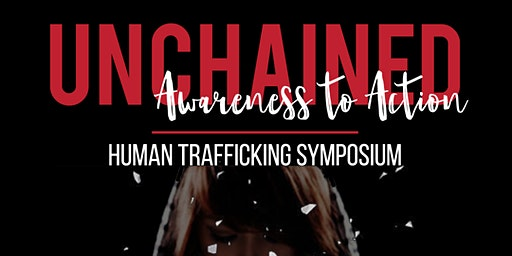 Unchained - Human Trafficking Symposium